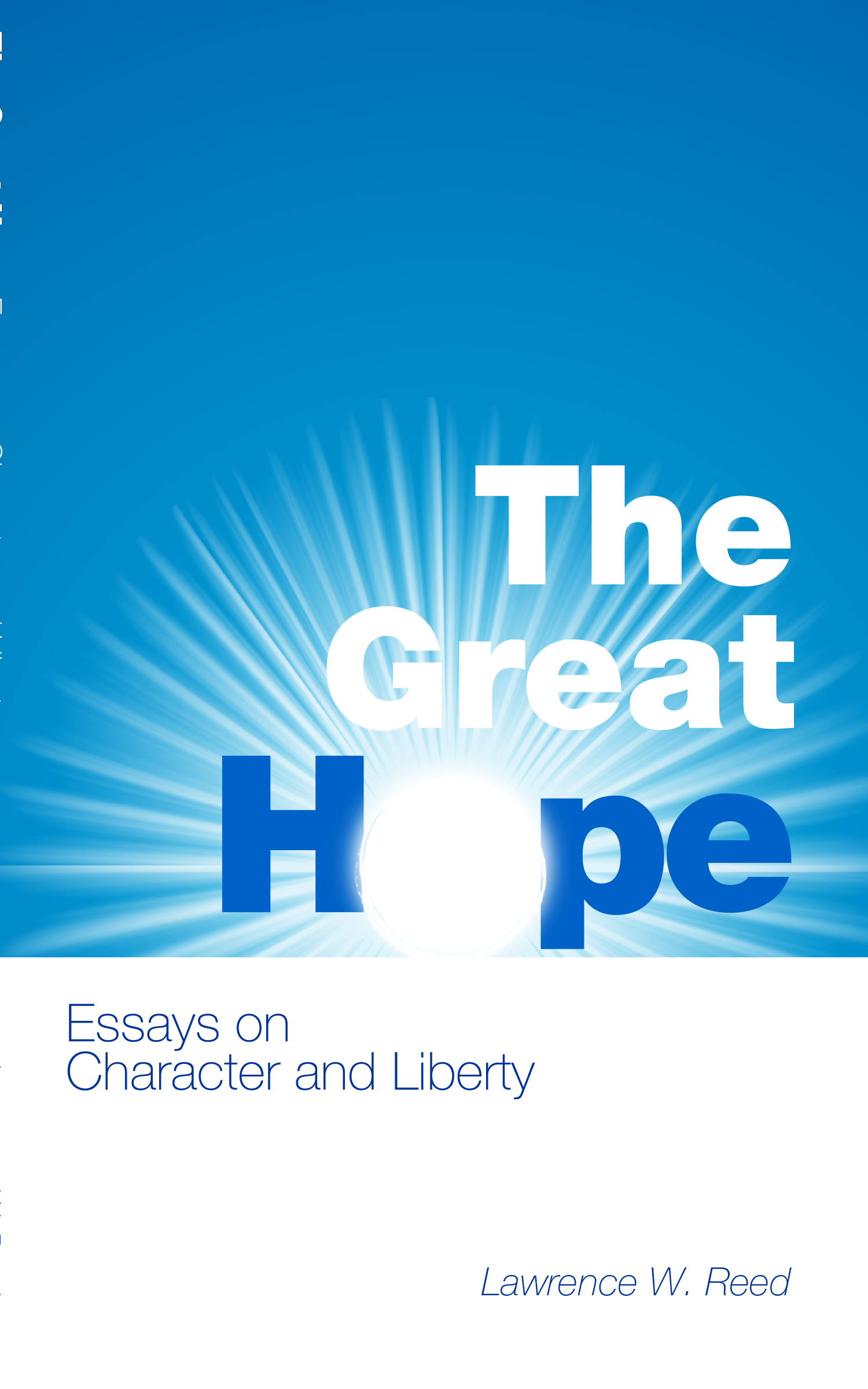 the great hope essays on character and liberty by lawrence w the great hope essays on character and